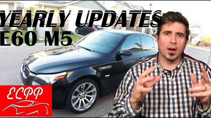BMW E60 M5 Yearly Model Updates and Improvements