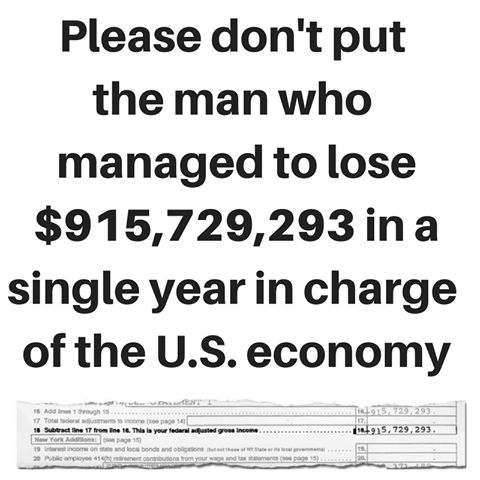 Smart? Lololololol I freak out if I lose $20. How the fuck do you lose almost a billion? This does not make him anything other than a shady, tax dodging, orangutan who hasn't paid his fair share while the rest of us have!