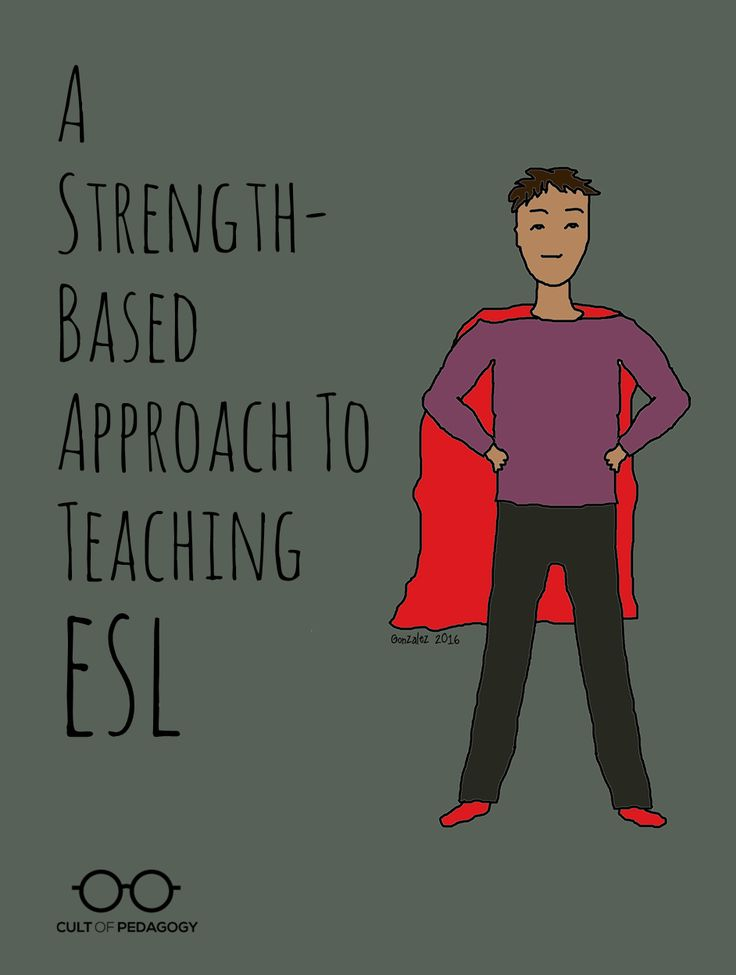 A Strength-Based Approach to Teaching ESL | Cult of Pedagogy