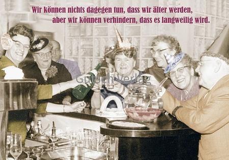 Lustige Sprüche Postkarte  - Älter werden