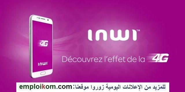 Inwi Recrute Des Charges De Clientele Sur Plusieurs Villes Meknes Sens Agadir