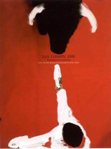 Cartel de San Fermín 2008. Muchas personas viajen de todos las partes del mundo.  Por nueve días consecutivas las calles son lleno con personas y fiestas.