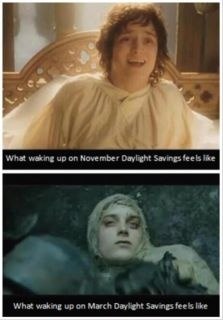 daylight savings time... lol!