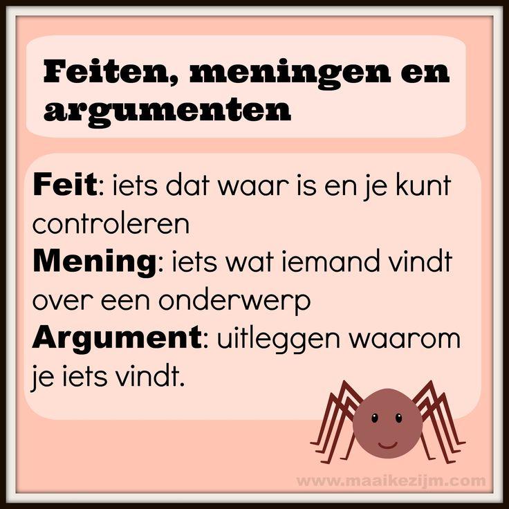 Feiten, meningen en argumenten  http://maaikezijm.com/nederlands/grammatica-en-spelling/