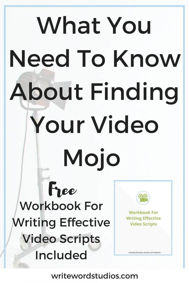 What You Need To Know About Finding Your Video Mojo