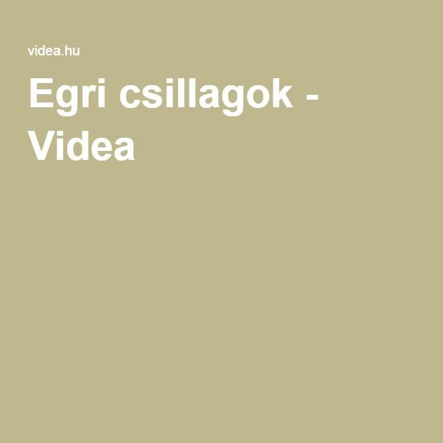 Egri csillagok - Videa
