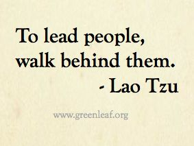 Servant Leadership - Lao Tzu