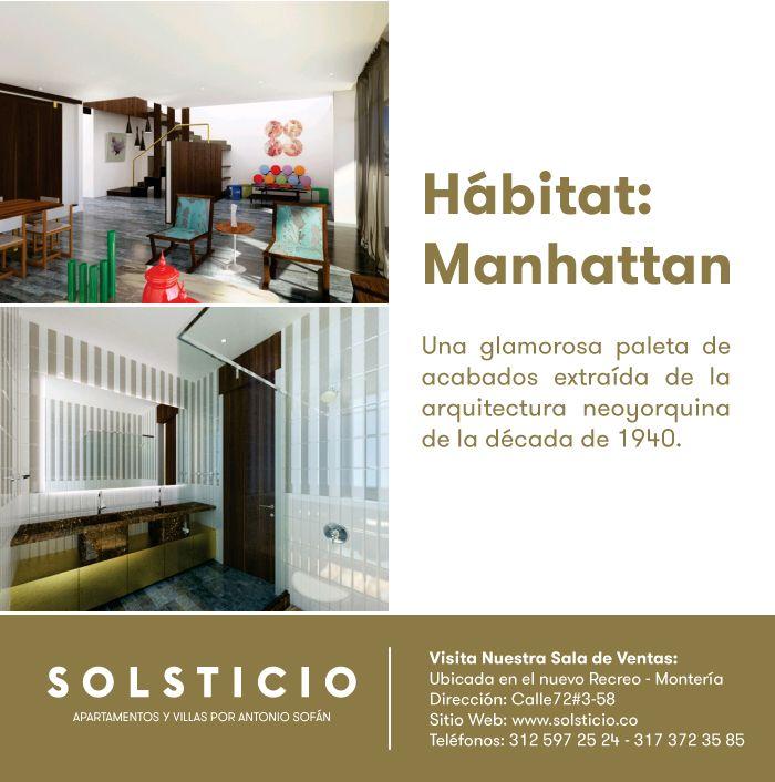 Hábitat Manhattan: Varonil, cosmopolita y sofisticado.