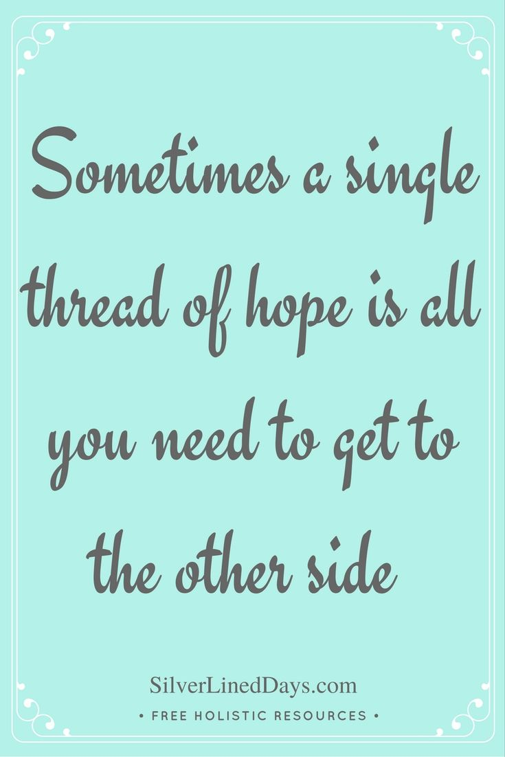 Keep the faith! Notice and thrive in all the silver linings of life=)