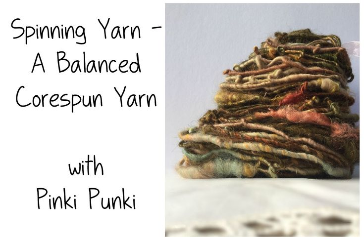 spinning yarn - a balanced corespun yarn - how to