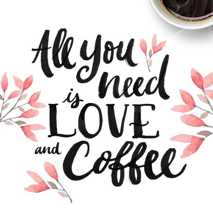 All you need is love...and coffee of course!