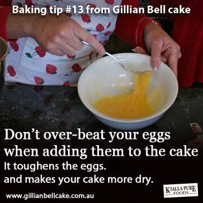 Don't beat your eggs too much - it will result in a drier cake