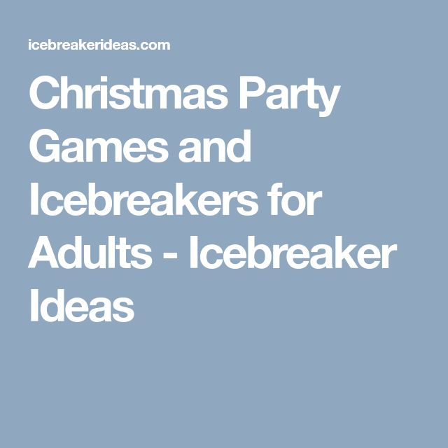 Christmas Party Icebreaker Games For Adults: 25+ Unique Party Games For Adults Ideas On Pinterest