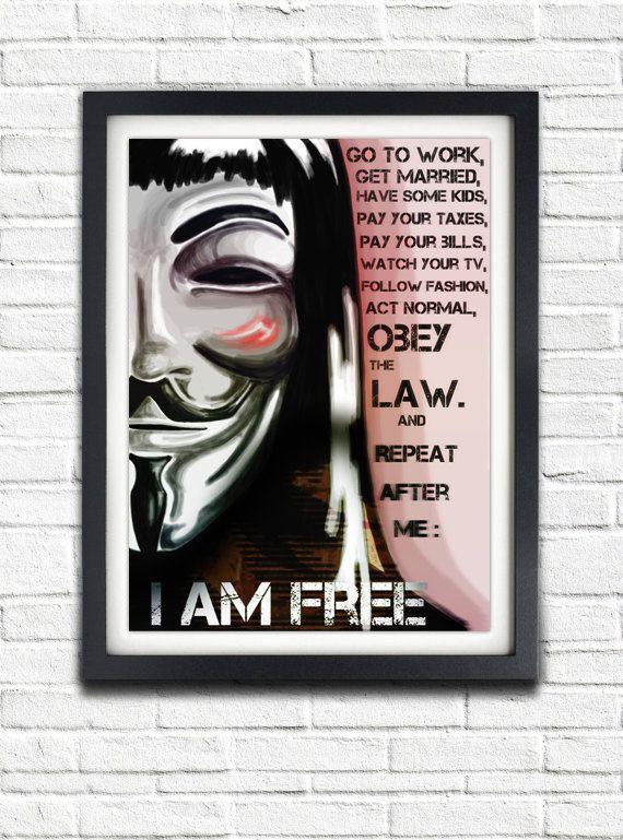 V For Vendetta, I Am Free, Guy Fawkes, Printable Poster ...