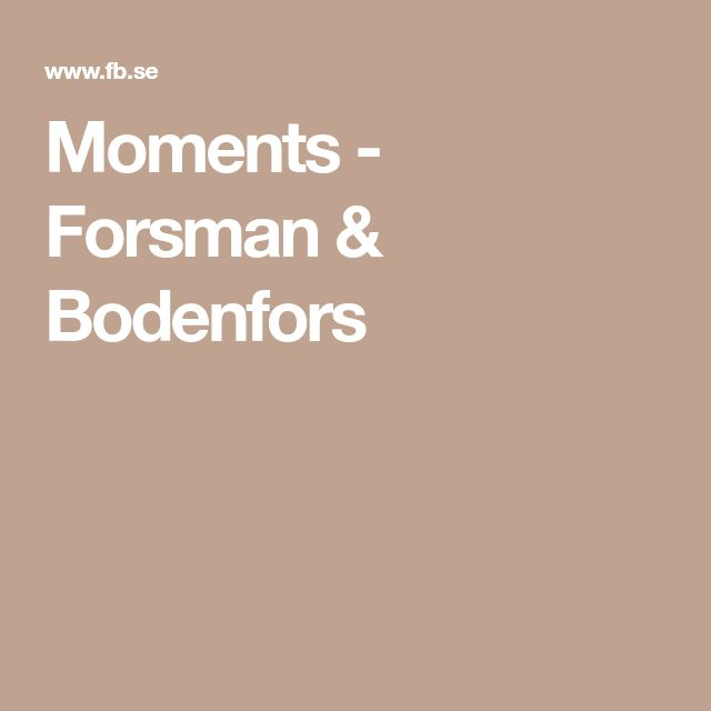 Moments - Forsman & Bodenfors