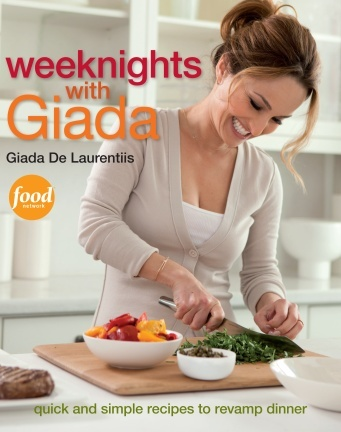 Weeknights with Giada: Quick and Simple Recipes to Revamp Dinner by Giada De Laurentiis - March 2012