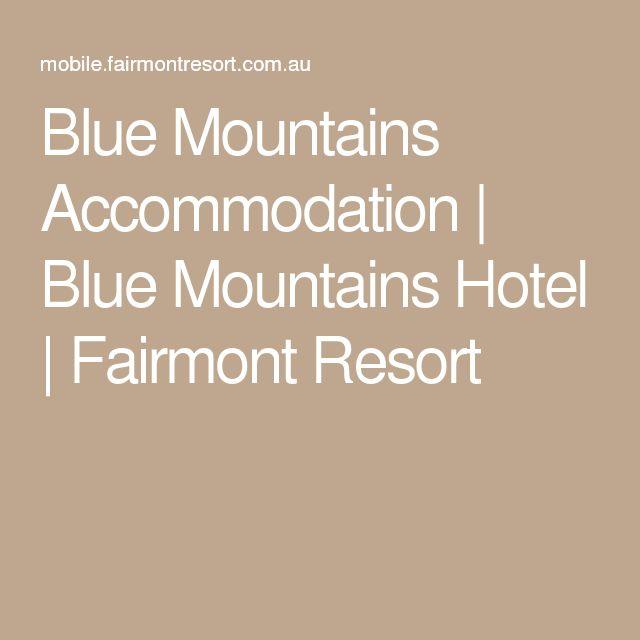 Blue Mountains Accommodation | Blue Mountains Hotel | Fairmont Resort