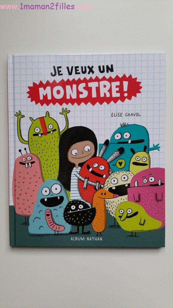 1maman2filles livre je veux un monstre