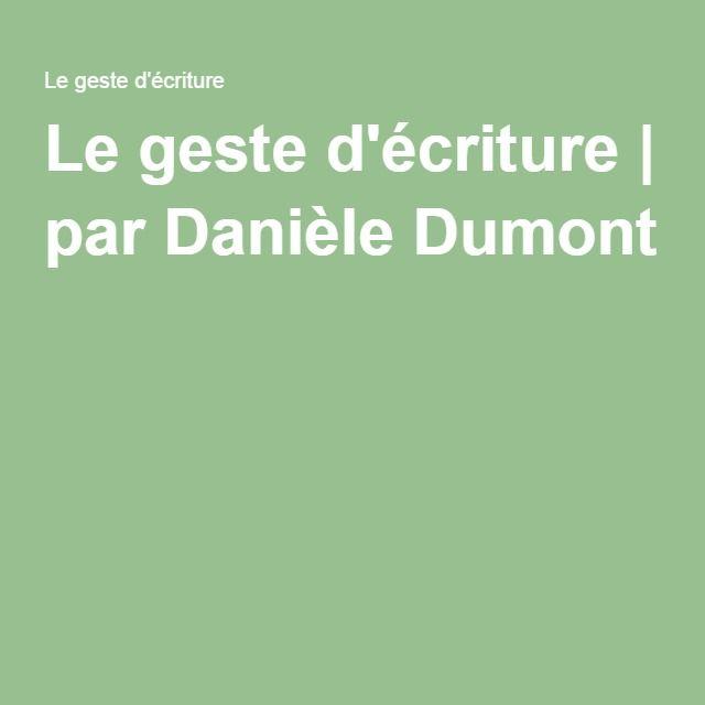 Le geste d'écriture | par Danièle Dumont
