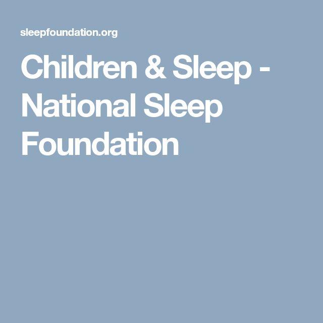 Children & Sleep - National Sleep Foundation