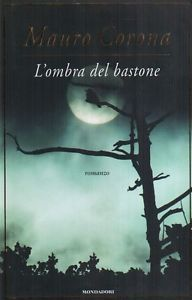 L`ombra del bastone di Mauro Corona #vendolibri #libriusati #libro #libri #MauroCorona