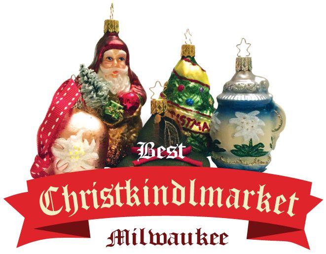 Best Christkindlemarket Milwaukee