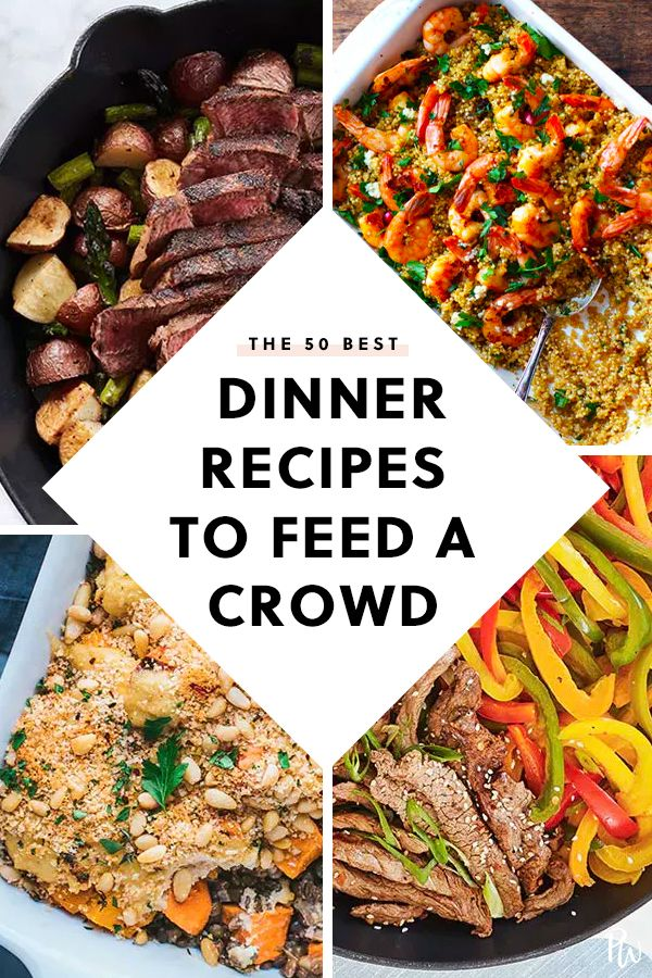 50 Big Batch Dinner Recipes To Feed A Crowd Entertaining Food Dinner Batch Cooking Recipes Cooking For A Crowd