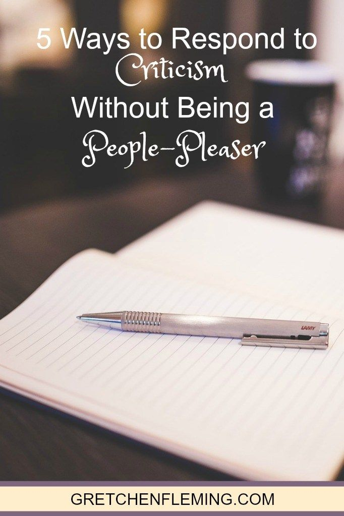 5 Ways to Respond to Criticism Without Being a People-Pleaser - Gretchen Fleming