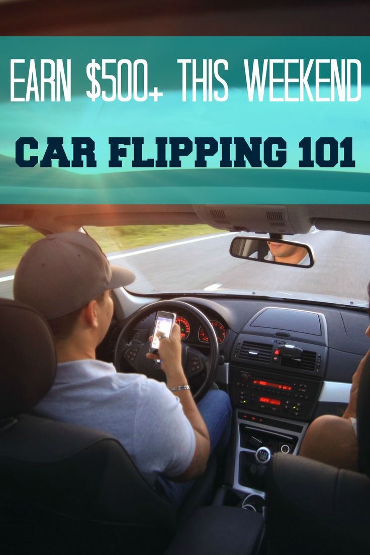 Earn 500 this weekend an intro to flipping cars