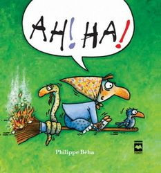 Ah! Ha! - PHILIPPE BEHA