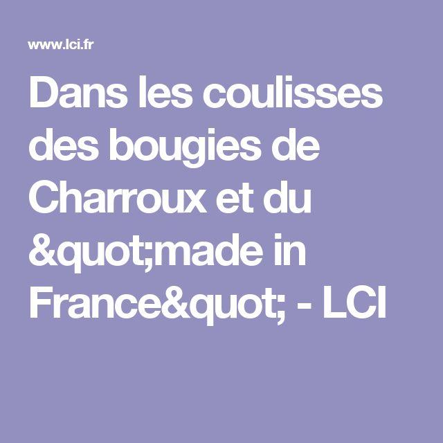 """Dans les coulisses des bougies de Charroux et du """"made in France"""" - LCI"""