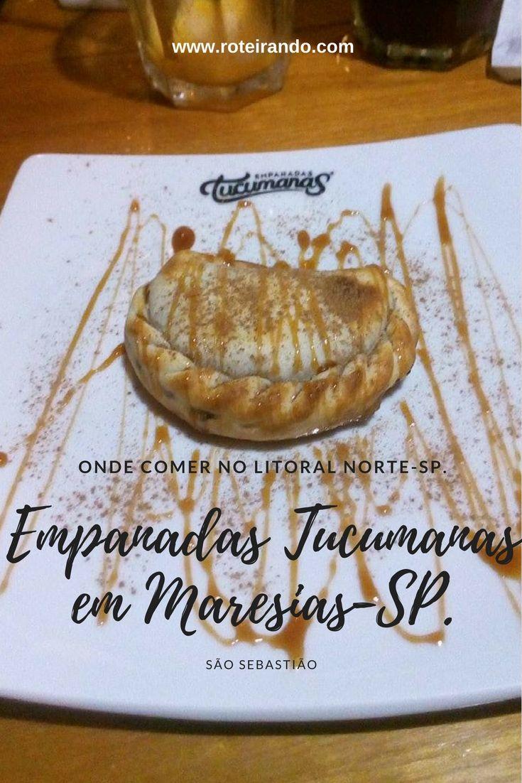 As melhores Empanadas do Litoral Norte de SP: Empanadas Tucumanas!