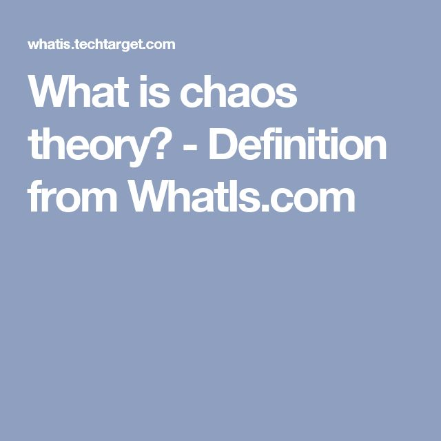 What is chaos theory? - Definition from WhatIs.com