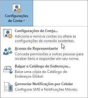 Opções disponíveis quando você escolhe as Configurações de Conta no Outlook