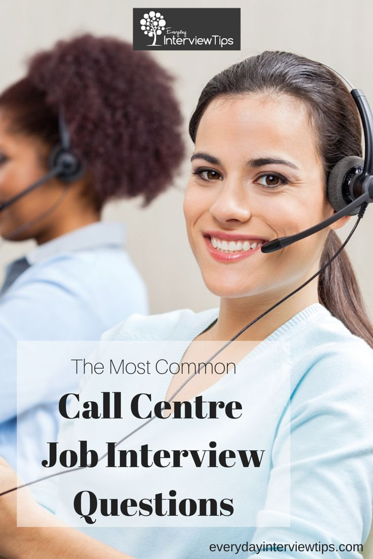 1000 images about interview tips questions answers on most common call centre interview questions everydayinterviewtips com