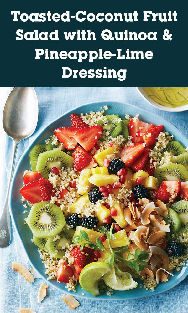 Toasted Coconut Fruit Salad with Quinoa and Pineapple-Lime Dressing ...