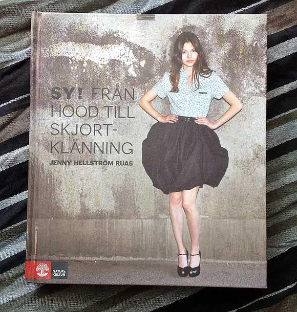 """""""Sy från hood till skjortklänning"""" by Jenny Hellström Ruas #book #sewing #swedish"""