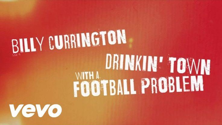 Billy Currington - Drinkin' Town With A Football Problem (Lyric Video)