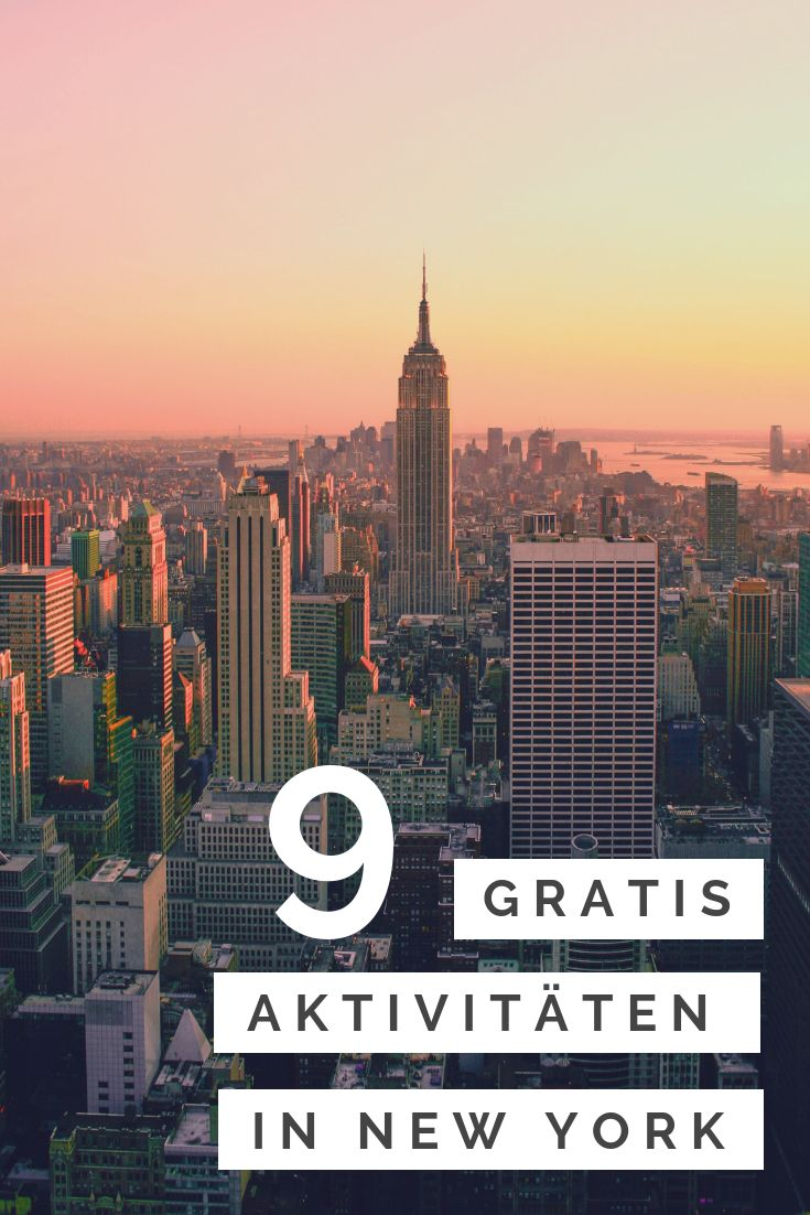 9 Free New York Activities – An Overview
