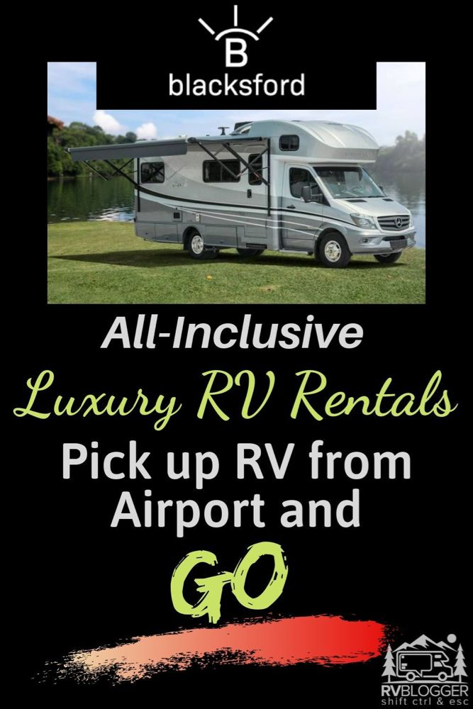 Why Blacksford Is The Best Rv Rental With Unlimited Miles Rvblogger In 2020 Rv Rental Utah National Parks Road Trip Cruise America