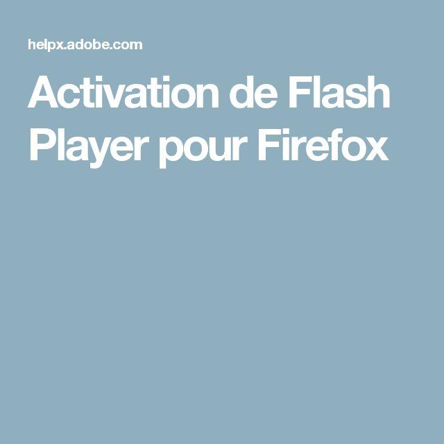 Activation de Flash Player pour Firefox