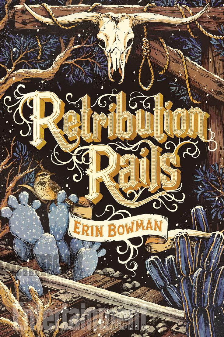 Read An Excerpt From Erin Bowman's 'retribution Rails'  Plus See The Cover