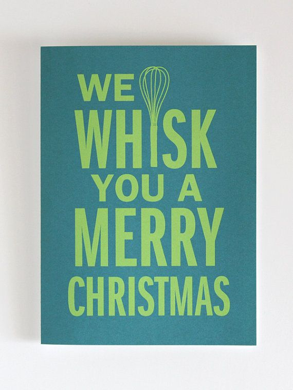 we whisk you a merry christmas card | #dapperpaper #design | Christmas ...