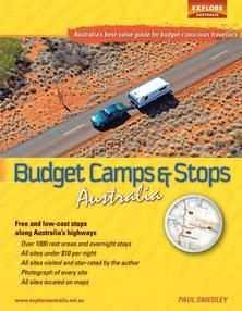 Budget Camps & Stops Australia: Free and low-cost stops along Australia's highways - Explore Australia
