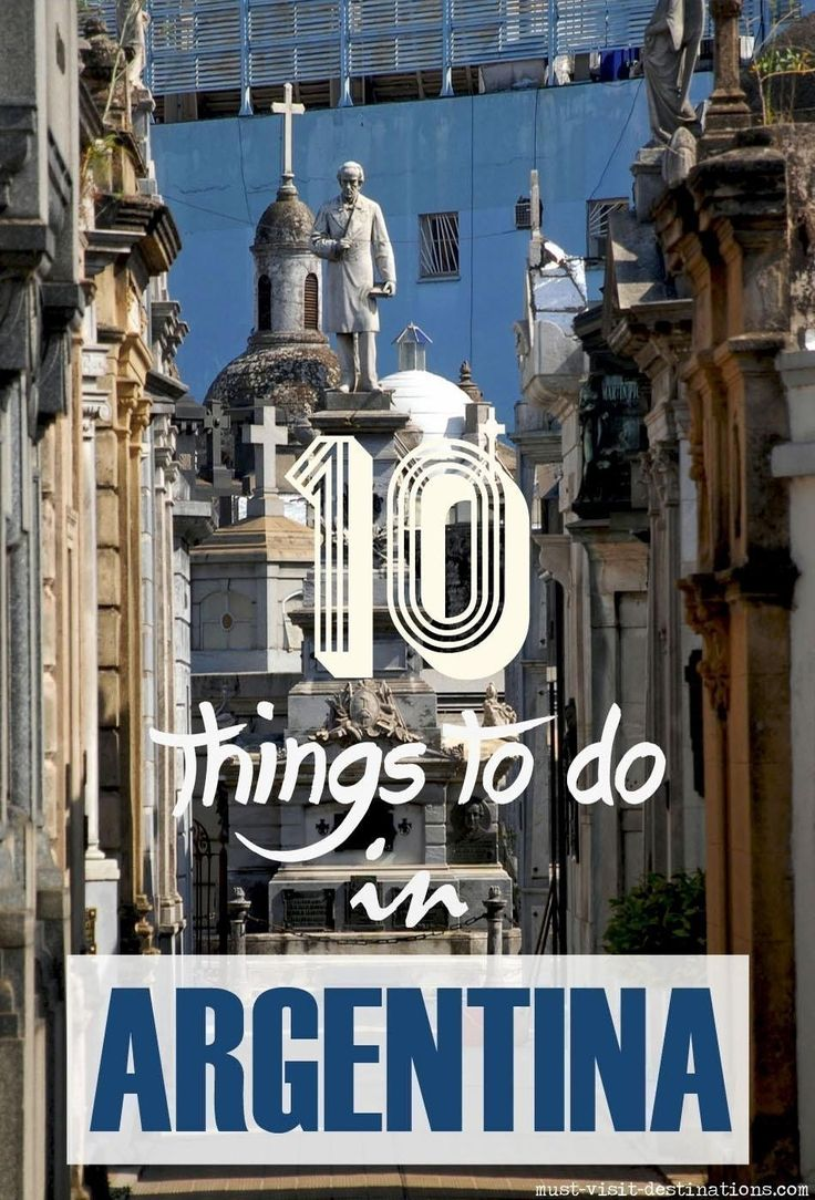 Top 10 Things to Do in Argentina. Fun, free-spirited and passionate, this South American nation is compellingly fascinating with the dazzling cities, gleaming glaciers, dry deserts, wild wetlands and colour changing mountains. Argentina like a captivating magic show fishes out surprises every now and the