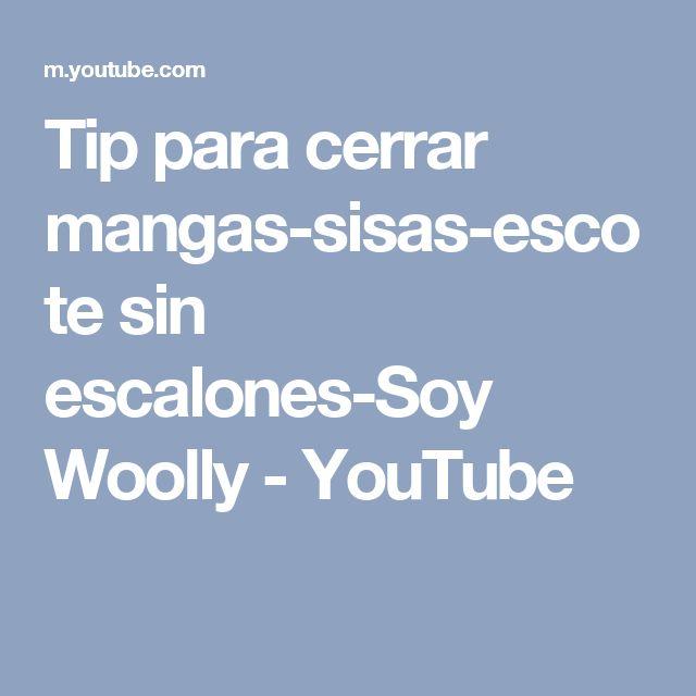 Tip para cerrar mangas-sisas-escote sin escalones-Soy Woolly - YouTube