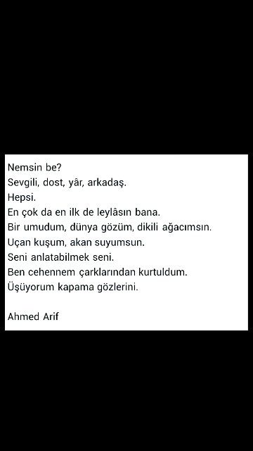 Nemsin be? ... Ahmed Arif