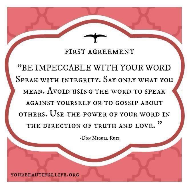 The Four Agreements Quotes Alluring 13 Best The Four Agreements Images On Pinterest  Toltec Wisdom . Design Decoration
