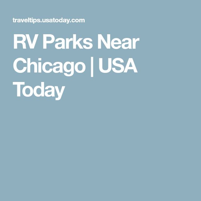 RV Parks Near Chicago   USA Today