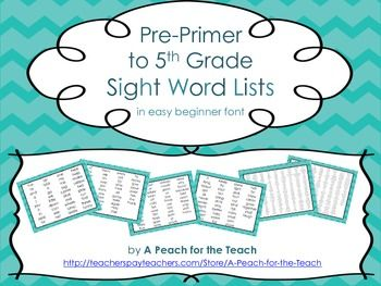 Sight Word Lists for Pre-primer, Primer, 1st, 2nd, 3rd, 4th, and 5th Grade -- FREEBIE! A Peach for the Teach